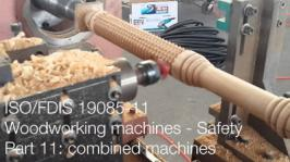 ISO/FDIS 19085-11 | Safety woodworking combinated machines