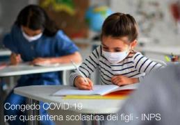 Congedo COVID-19 per quarantena scolastica dei figli - INPS