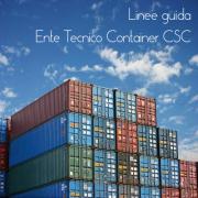 Linee guida autorizzazione Ente tecnico CSC Container