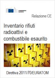 Relazione CE inventario rifiuti radioattivi e combustibile esaurito