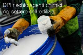 I DPI per il rischio agenti chimici nel settore dell'edilizia