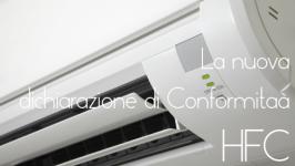 Apparecchiature con Refrigeranti HFC: La nuova Dichiarazione di Conformità