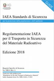 Regolamento IAEA sicurezza trasporti dei materiali radioattivi 2018 - Traduzione in IT