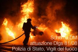 Schema DM attuazione Dlgs 81/08 Polizia di Stato, Vigili del fuoco