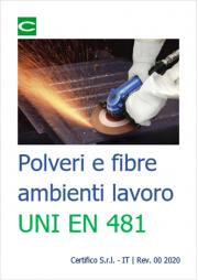Polveri e fibre ambienti di lavoro: UNI EN 481