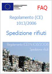 Domande frequenti Regolamento (CE) 1013/2006 Spedizioni rifiuti
