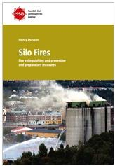 Silo Fires: Fire extinguishing and preventive and preparatory measures