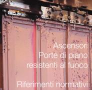 Ascensori: Porte di piano resistenti al fuoco - Rif. normativi
