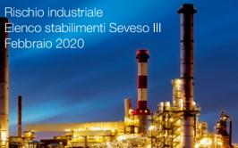 Rischio industriale: elenco stabilimenti Seveso III - Febbraio 2020