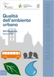XIV Rapporto Qualità dell'ambiente urbano - Edizione 2018