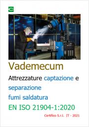 Vademecum Attrezzature captazione e separazione fumi saldatura EN ISO 21904-1:2020