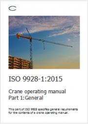 Manuale operativo apparecchi di sollevamento: estratto nuova norma ISO 9928-1