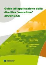 """Guida all'applicazione della direttiva """"macchine"""" 2006/42/CE"""