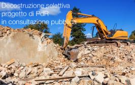 Decostruzione selettiva: progetto di PdR in consultazione pubblica