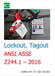 Lockout / Tagout: ANSI/ASSE Z244.1 - 2016