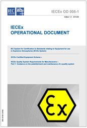 IECEx Quality System Requirements for Manufacturers - OD 005