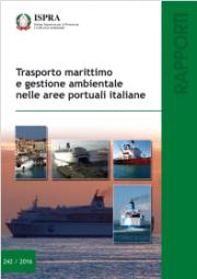 Trasporto marittimo e gestione ambientale nelle aree portuali italiane