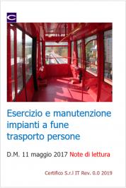 Esercizio e manutenzione impianti a fune trasporto pubblico persone