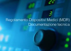 Regolamento Dispositivi medici: Documentazione tecnica