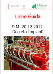Linee Guida Applicazione D.M. 20.12.2012 Decreto Impianti
