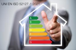 UNI EN ISO 52127-1:2021   Prestazione energetica degli edifici