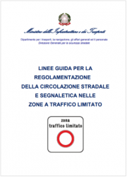Linee Guida regolamentazione circolazione stradale e segnaletica ZTL