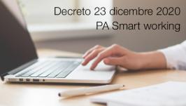 Decreto 23 dicembre 2020 | PA Smart working