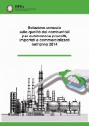 Relazione annuale combustibili per autotrazione 2014