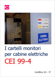 Cartelli cabine elettriche: Guida CEI 99-4
