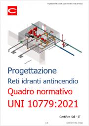 Progettazione reti di idranti: quadro normativo e UNI 10779:2021