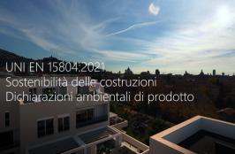 UNI EN 15804:2021 | Dichiarazioni ambientali di prodotto