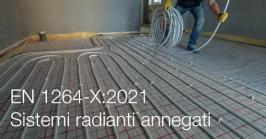 EN 1264-X:2021   Sistemi radianti annegati