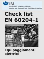 Check list EN 60204-1:2006 Testing of the electrical equipment of machines - IFA