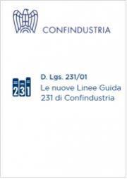 Decreto 231: le nuove linee guida MOGC Confindustria