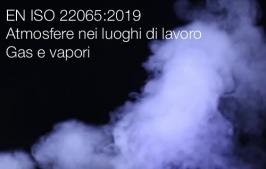 UNI EN ISO 22065:2019 | Atmosfere nei luoghi di lavoro