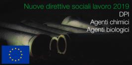 Direttive Sociali lavoro: DPI, Agenti chimici e biologici 2019
