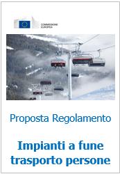 Proposta di Regolamento Impianti a fune trasporto persone - 2014