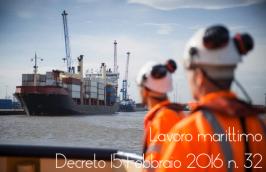 Decreto Legislativo 15 Febbraio 2016 n. 32: lavoro marittimo