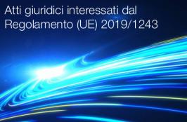 Atti interessati dal Regolamento (UE) 2019/1243