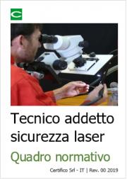 Tecnico addetto sicurezza laser - Quadro normativo