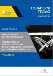 Manutenzione ponti in acciaio | Quaderni Vol. 7 ANAS