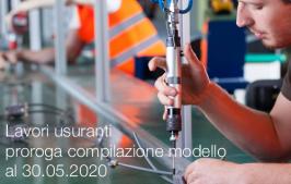 Lavori usuranti   proroga per la compilazione modello al 30.05.2020