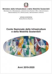 Conto Nazionale delle Infrastrutture e della Mobilità sostenibili | Anni 2019-2020