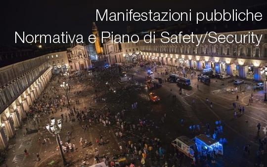 Manifestazioni pubbliche safety security