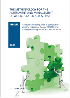 The methodology for the assessment and management of work related stress risk