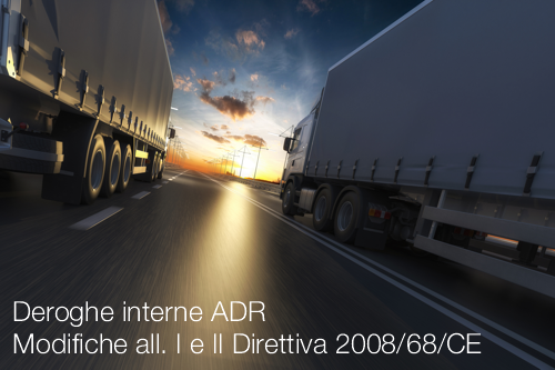 Deroghe interne ADR Modifiche all  I e II Direttiva 200868CE