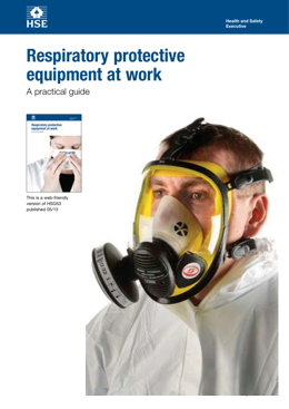 Respiratory protective equipment at work   A practical guide
