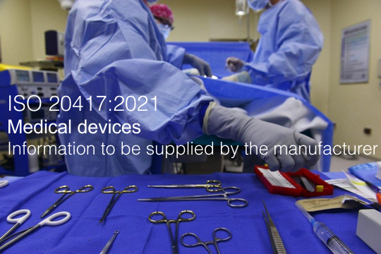 ISO 20417 2021 Medical devices   Information to be supplied by the manufacturer