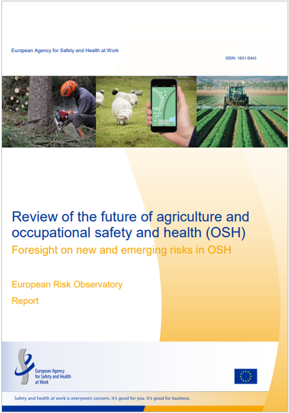 Review of the future of agriculture and  OSH
