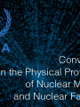 Convention on the Physical Protection of Nuclear Material and Nuclear Facilities